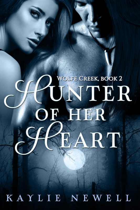 Hunter of Her Heart (A Wolfe Creek Novel | Book 2)